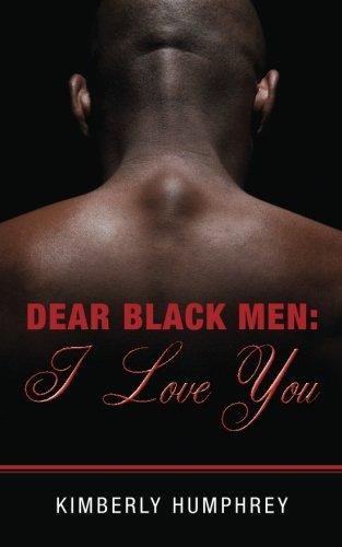 Dear Black Men: I Love You pdf epub