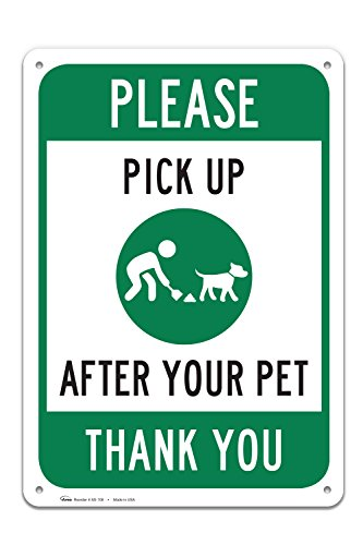 Clean Up After Your DOG Sign, Large Rust Free 10x14 Aluminum - By - Your Sign Pick After Dog Up