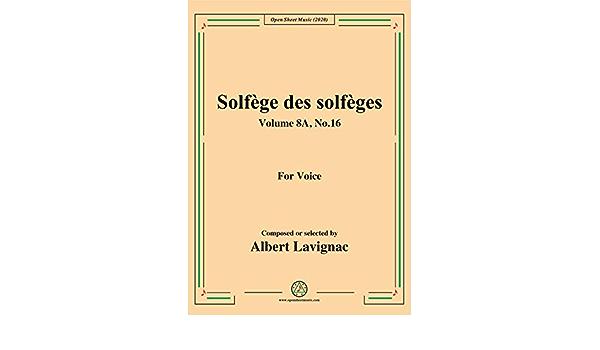 amazon.com: lavignac-solfège des solfèges,volume 8a,no.16,for voice (french  edition) ebook: albert, lavignac: kindle store  amazon.com