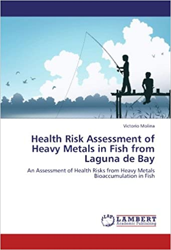 Health Risk Assessment Of Heavy Metals In Fish From Laguna De Bay