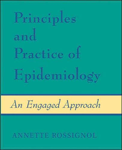 Principles and Practice of Epidemiology: An Engaged Approach