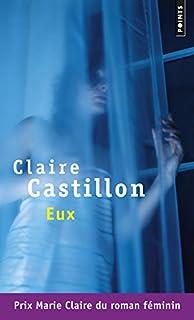 Eux, Castillon, Claire