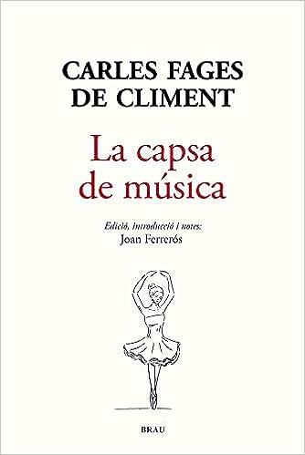 la capsa de música (Les closes): Amazon.es: Carles Fages de Climent, Joan Ferrerós Serra: Libros