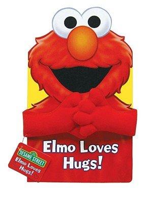 Elmo Loves Hugs! [ELMO LOVES HUGS-BOARD] [Board Books]