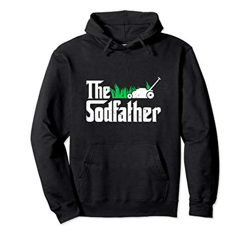 The Sodfather Parody | Funny Lawn Landscaping Dad Gift Pullover Hoodie