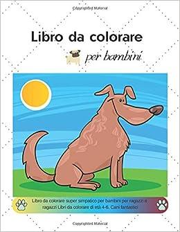 Libro Da Colorare Per Bambini Libro Da Colorare Super