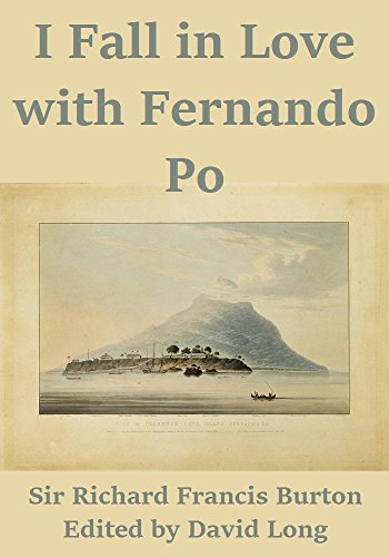 I Fall in Love with Fernando Po by [Burton, Sir Richard Francis]