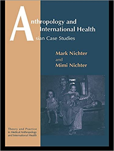 anthropology and international health nichter mark and mimi
