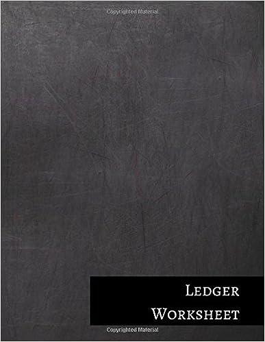 Ledger Worksheet