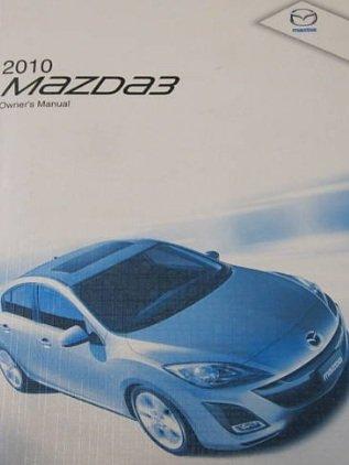 2010 Mazda 3 Owners Manual ()