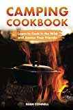 img - for Camping Cookbook - Learn to Cook in the Wild and Amaze Your Friends!: 60 Great Camping Recipes book / textbook / text book