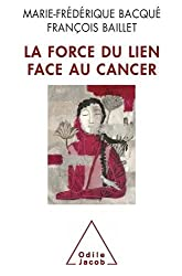 La force du lien face au cancer