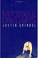 Impossible Driveways Paperback