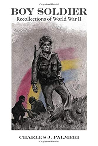 Boy Soldier: Recollections of World War II