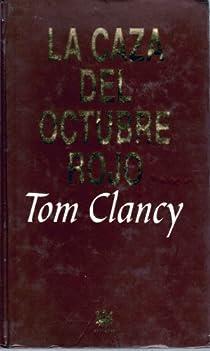 La caza del octubre rojo par Clancy