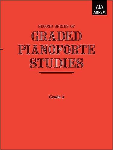 Graded Pianoforte Studies Second Series Paperback; ABRSM. Grade 3