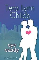 Eye Candy (City Chicks Book 1)