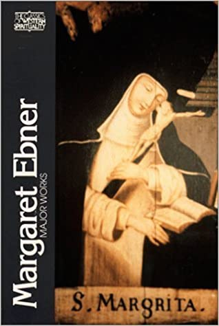 Margaret Ebner, Major Works (Classics of Western Spirituality (Paperback)) by Margaret Ebner (1993-07-01)