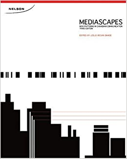 Mediascapes New Patterns in Canadian Communication