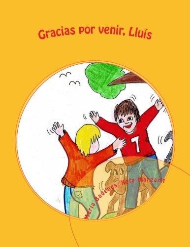 Gracias por venir, Lluis (COLECCIN HOOPONOPONO INFANTIL) (Spanish Edition)