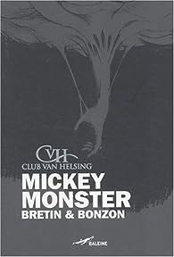 Mickey monster par Denis Bretin