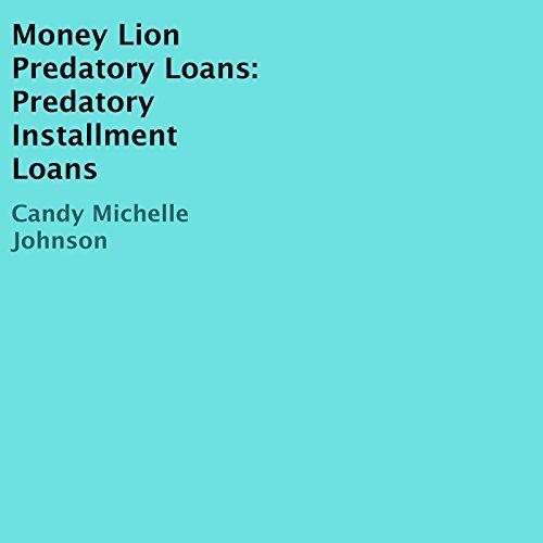 Money Lion Predatory Loans  Predatory Installment Loans
