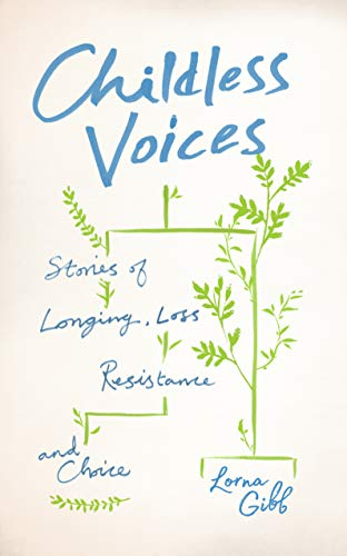 Pdf Social Sciences Childless Voices: Stories of Longing, Loss, Resistance and Choice