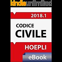 Codice civile 2018: Costituzione - Testo del codice e disposizione di attuazioni - Con le novità in materia di equo compenso degli avvocati