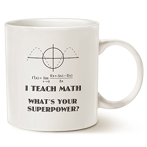 Mothers Day and Fathers Day Funny Teacher Coffee Mug Christmas Gifts - I Teach Math Whats Your Superpower? Unique Birthday Gifts for Teacher Ceramic Cup White, 14 Oz