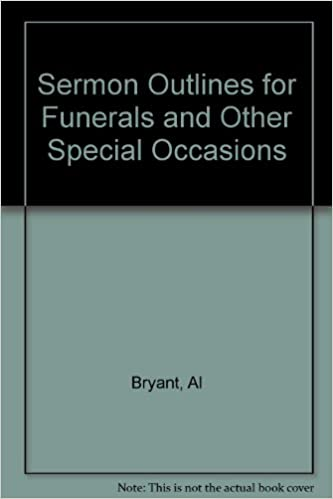 Sermon Outlines for Funerals and Other Formal Occasions - Ebooks