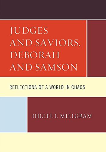 Judges and Saviors, Deborah and Samson: Reflections of a World in Chaos]()
