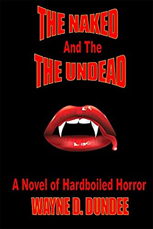 book cover of The Naked and The Undead