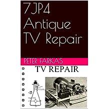 7JP4 Antique TV Repair