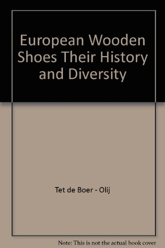European Wooden Shoes Their History And Diversity