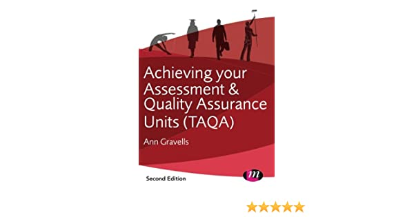 Achieving your assessment and quality assurance units taqa achieving your assessment and quality assurance units taqa further education and skills ann gravells 8601404222788 amazon books fandeluxe Gallery