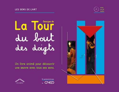 Georges de la tour du bout des doigts (1CD audio)