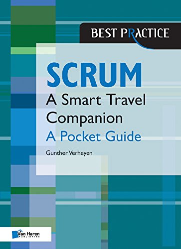 Scrum - A Pocket Guide (Best Practice (Van Haren Publishing)) (Best Scrum Master Certification)