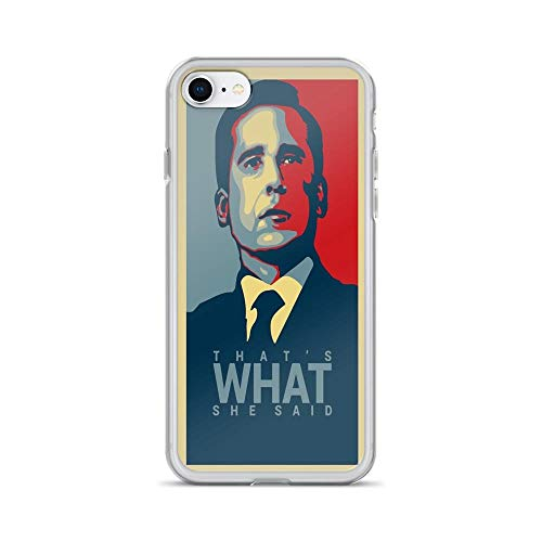 iPhone 7 Case iPhone 8 Case Cases Clear Anti-Scratch That's What She Said - Michael Scott - The Office US, Thats What she Said Cover Case for iPhone 7/iPhone 8, Crystal Clear]()