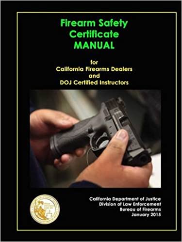 Firearm Safety Certificate - Manual for California Firearms Dealers ...