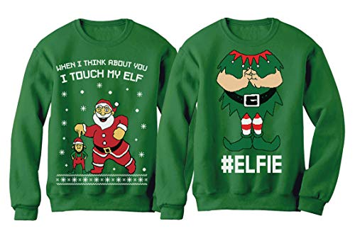 I Touch My Elf + Elfie Ugly Christmas Sweater Sweatshirt Funny Couple Xmas Set Touch My Elf Green X-Large/Elfie Green -