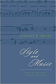 Book Style and Music: Theory, History, and Ideology by Leonard B. Meyer (1997-03-15)