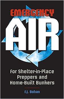 Escrito por F.J. Bohan: Emergency Air: For Shelter-in-Place ...