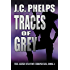 Traces of Grey (The Alexis Stanton Chronicles Book 4)