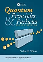 Quantum Principles and Particles, 2nd Edition Front Cover