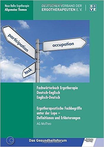 Fachwörterbuch Ergotherapie Deutsch-Englisch, Englisch-Deutsch ...