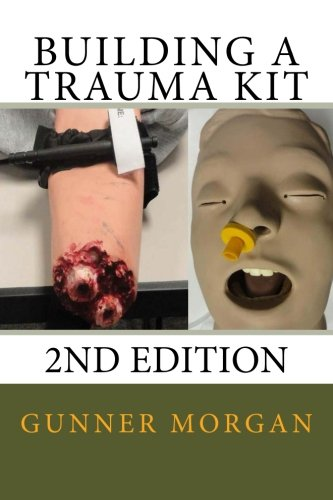 Download Building a Trauma Kit, 2nd Edition ebook