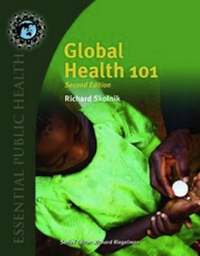 Global Health 101 (Essential Public Health)