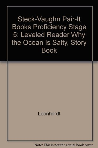 Download Why the Ocean is Salty (Steck-Vaughn Pair-It Books Proficiency Stage 5: Leveled Reader) pdf