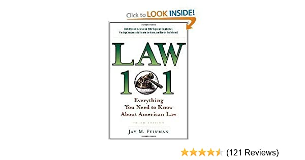 Law 101 Everything You Need To Know About American Law 3rd Edition