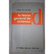 La teoría general de sistemas (Biblioteca de dirección, organización y administración de empresas : Técnicas de dirección) (Spanish Edition)